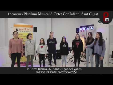 1r Concurs Pleniluni - 2018 - Octet Cor Infantil Sant Cugat