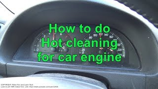 How to do Hot cleaning for car engine