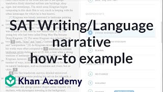 Writing: Narrative — How-to example | Reading & Writing | New SAT | Khan Academy