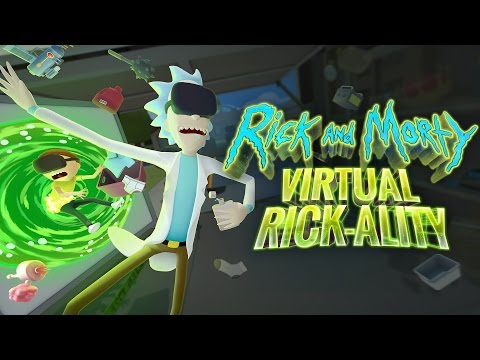 Rick and Morty - Get Schwifty! - Rick and Morty - Virtual Rick-ality Gameplay - HTC Vive VR