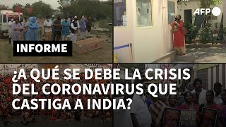 ¿A qué se debe la crisis del coronavirus que castiga a India? | AFP