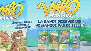 bande-annonce Les Vélomaniacs - T.9