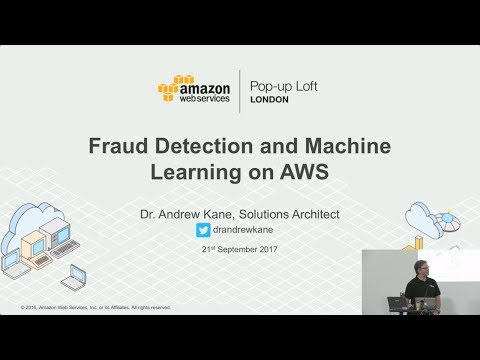 Live from the London Loft | Using Amazon Machine Learning for Fraud Detection