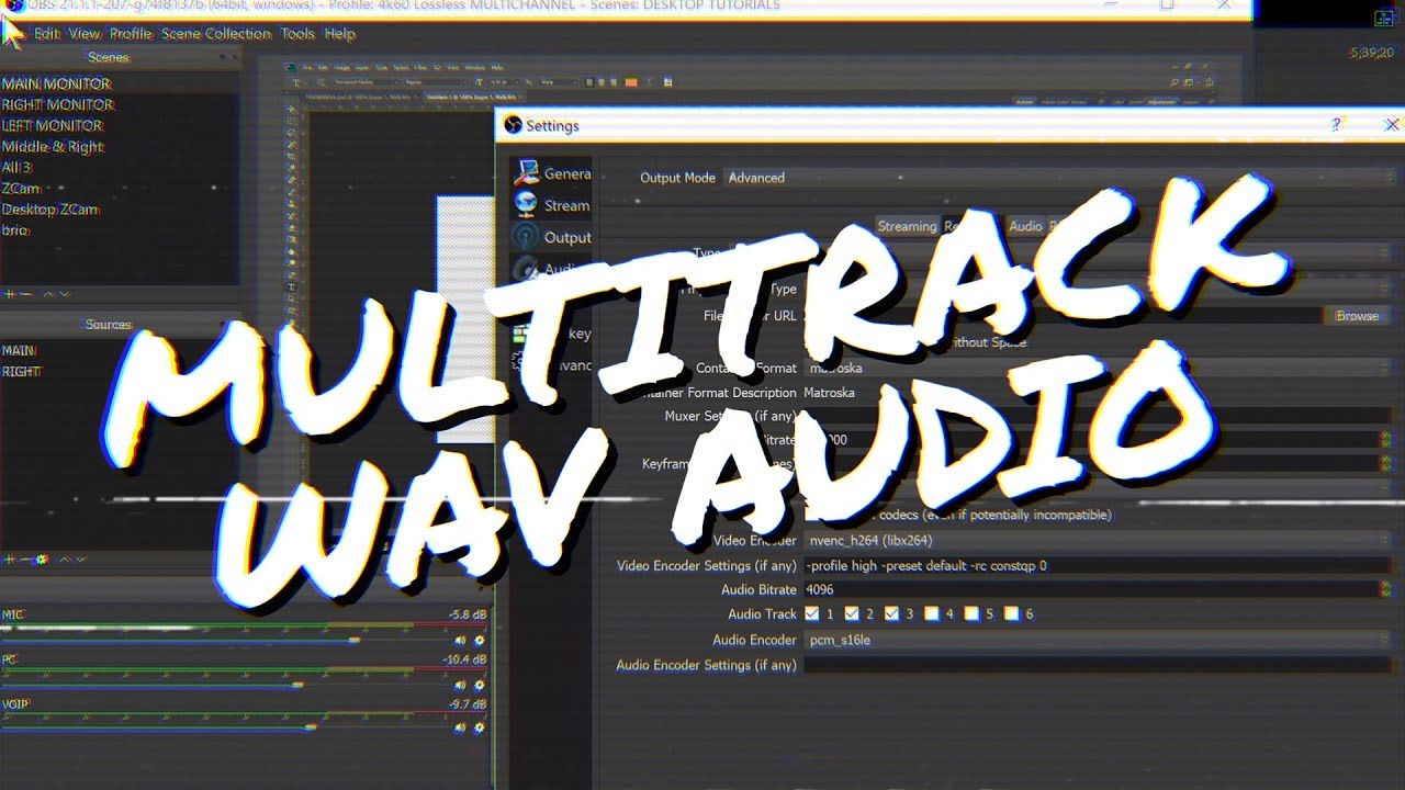 Obs Studio How To Record Podcasts Interviews W Multitrack Wav
