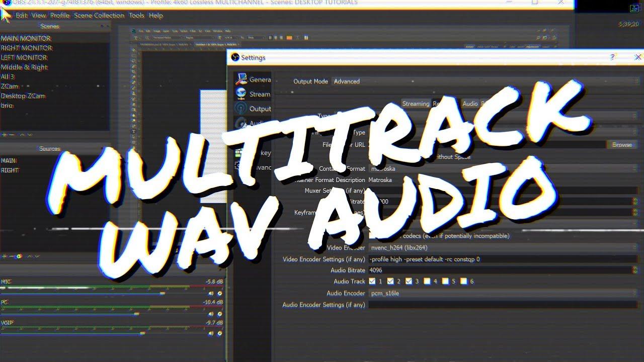 OBS Studio: How to record Podcasts & Interviews w/ Multitrack WAV Audio!  (OBS Studio Multichannel)