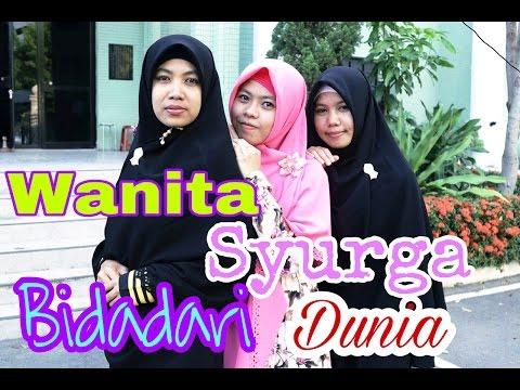 Wanita syurga Bidadari Dunia -  by Asih syafaah , yanty , Ella ( Audio Media SMULE )
