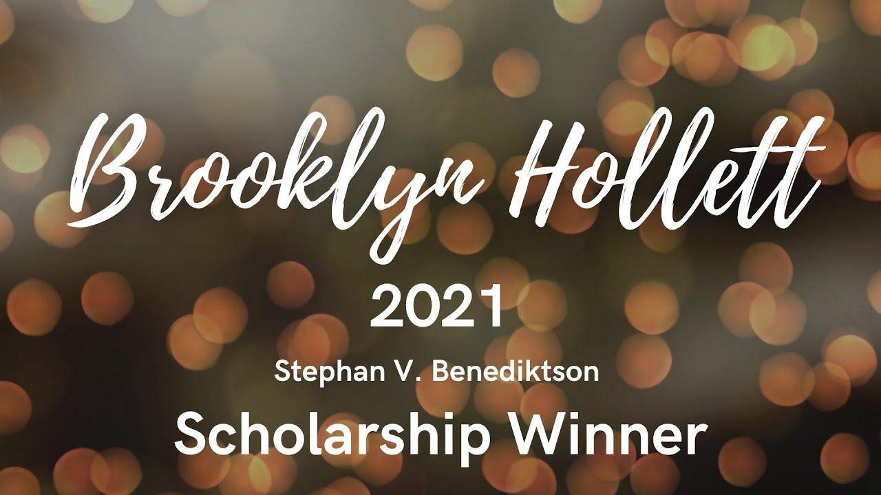Brooklyn Hollett 2021 Benediktson Scholarship Award