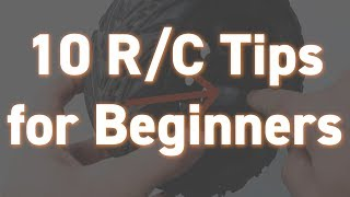 10 RC Tips for Beginners