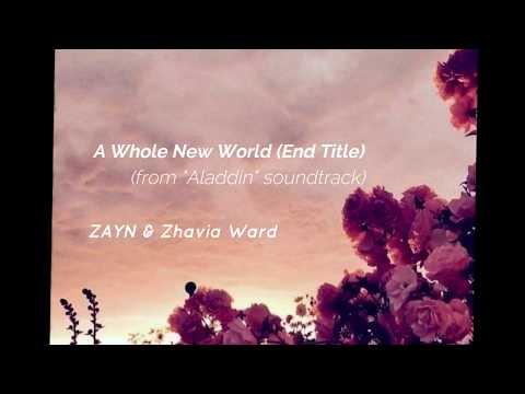 zayn,zhavia-ward---a-whole-new-world-(end-title)-(from-'aladdin'')-lyrics