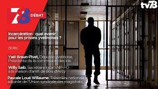 7/8 Débat – Incarcération : quel avenir pour les prisons yvelinoises ?