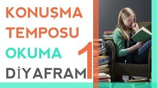Konuşma Temposu & Okuma & Diyafram & Netlik 1