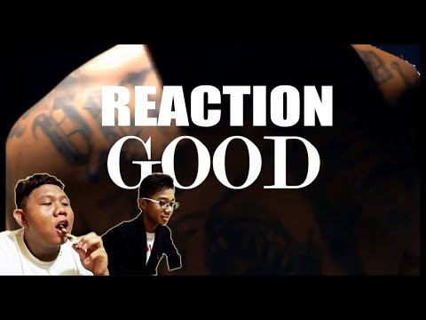 REACTION  - GOOD  (Young lex Ft Awkarin 'BAD' parody)