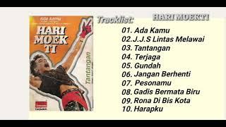 HARI MOEKTI - ADA KAMU (Full Album)