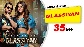 MIKA SINGH | Glassiyan | Aveera Singh | Bhavdeep Romana | Mista Baaz | Latest Punjabi Songs 2021