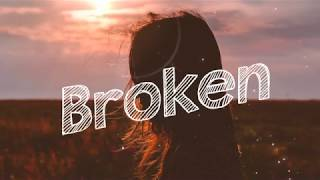 lovelytheband - Broken (Lyrics)