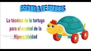 Técnica de la tortuga para el control de la hiperactividad