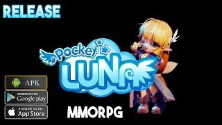 Pocket Luna MMORPG English Release Gameplay Android - iOS