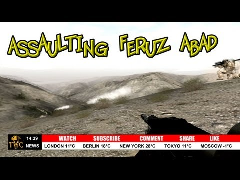 Assaulting Feruz Abad - .Arma 2 Tactical Combat Realism Simulation - The Wrecking Crew UK