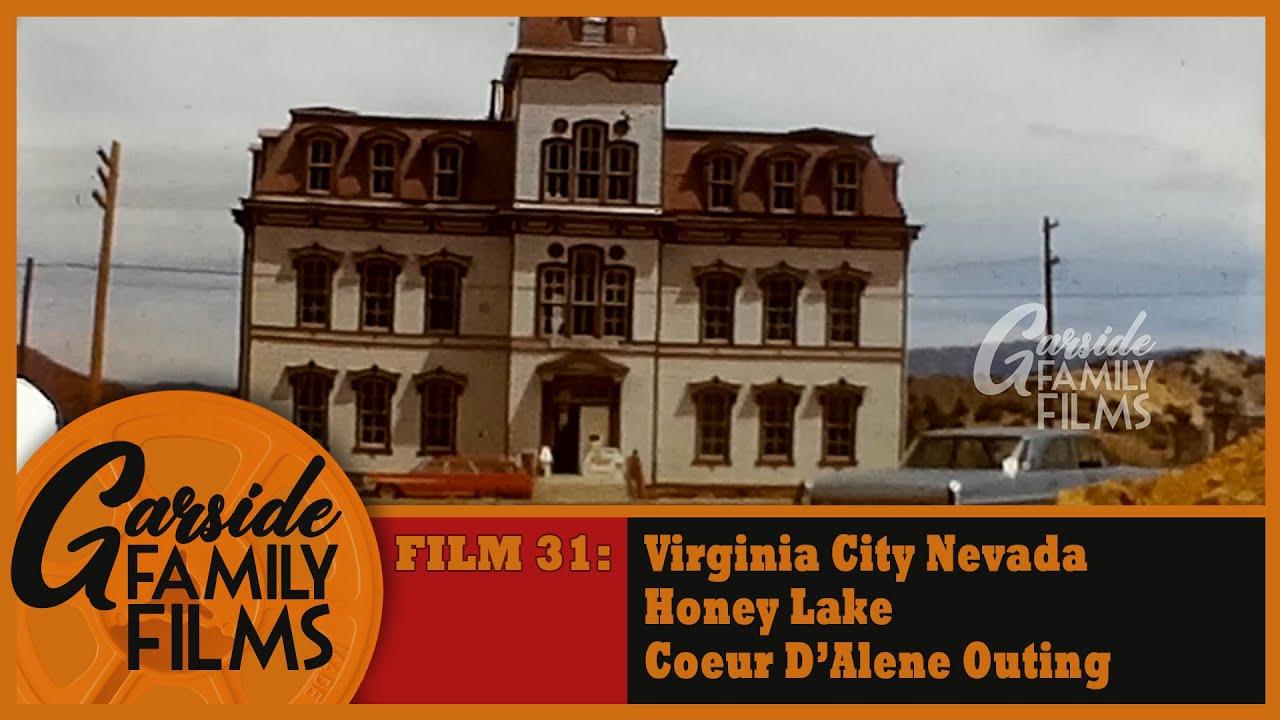 Download FILM 31 - Virginia City Nevada - Honey Lake - Coeur D'Alene Outing - July 14, 1972