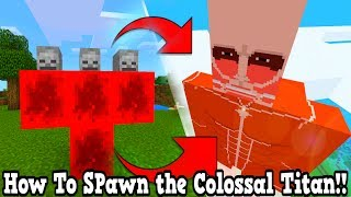 how to spawn the colossal titan in minecraft pocket edition attack on titan addon
