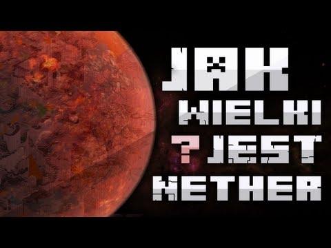 Jak Wielki Jest Nether?