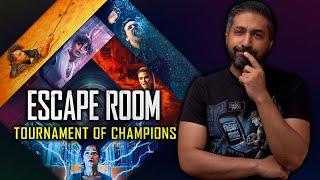 مراجعة فيلم Escape Room: Tournament of Champions (2021)