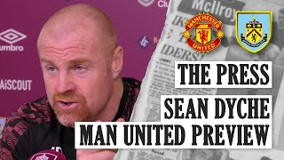 Dyche On United Sunday | PRESS | Man United v Burnley