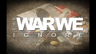 The War We Ignore: The Documentary