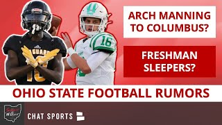 Ohio State Football Recruiting Rumors On Arch Manning Freshman Sleepers & 2023 Recruiting Class