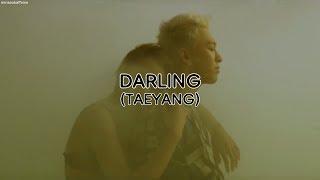 Taeyang (태양) - Darling (Rom/Han/Eng Lyrics)