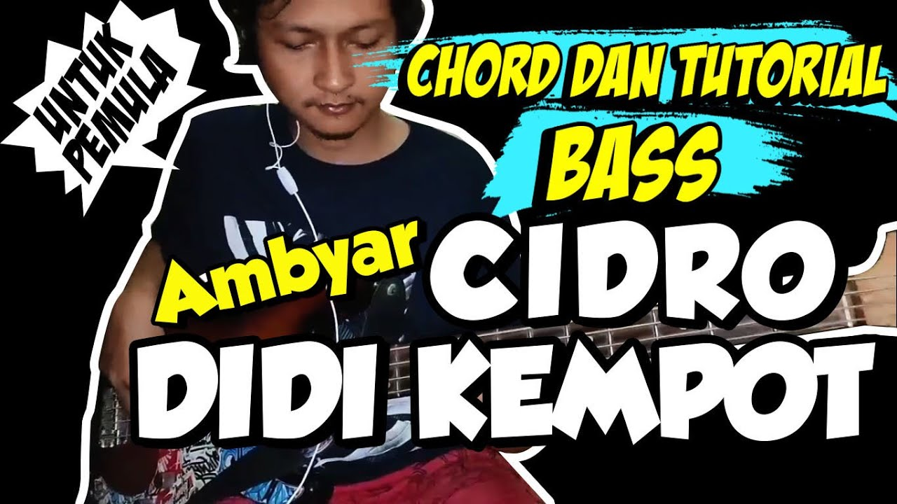 Chord Tutorial Bass Cidro Didi Kempot Chord Untuk Pemula
