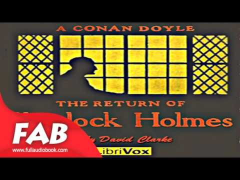 The Return of Sherlock Holmes Version 3 Full Audiobook by Sir Arthur Conan DOYLE by Literary Fiction