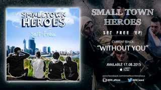 Watch Small Town Heroes Without You video