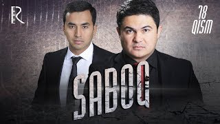 Saboq (o'zbek serial) | Сабок (узбек сериал) 78-qism