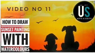 How to paint a sunset with dogs with watercolours easy painting by us arts and edits