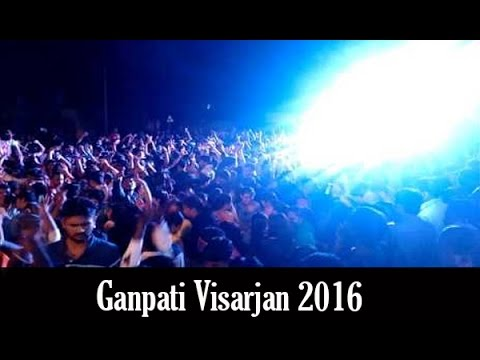 Ganpati Visarjan 2016 | Best Dj In Mumbai