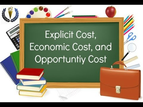 an explicit cost is