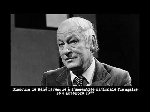 René Lévesque - Discours devant l'Assemblée nationale française - 4 novembre 1977