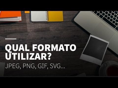Qual formato de imagem utilizar? • GIF, JPEG, PNG