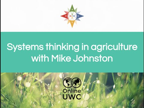 Systems thinking in agriculture with Mike Johnston (#OnlineUWC #Week3)