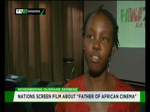 Remembering Ousman Sembene : Nations screen film about 'Father of African Cinema'