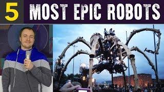 Top 5 Most Epic Robots