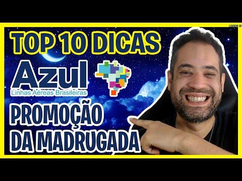 VOE AZUL PROMOÇÃO MADRUGADA - TOP 10 DICAS!