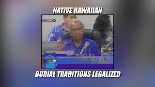 Native Hawaiian Burial Traditions Now Legal