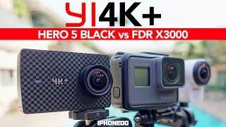 Yi 4K+ 4K/60fps Action Camera vs GoPro Hero 5 Black vs Sony FDR X3000 — In-depth Review [4K]