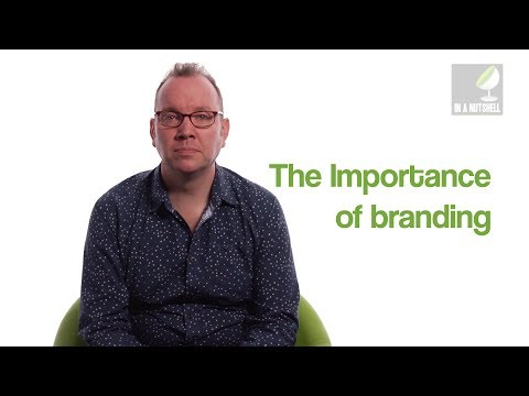 The Importance Of Branding - In A Nutshell