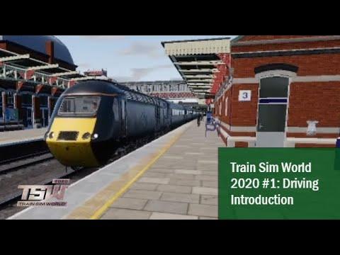 Train Sim World 2020 #1: Driving Introduction (Pt1)  