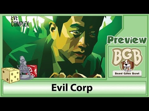 PREVIEW: Evil Corp