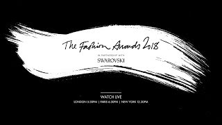 LIVE from the red carpet at The Fashion Awards 2018 in partnership with Swarovski