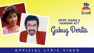 Gambar cover Heidy Diana & Hamdan ATT - Gubug Derita (Official Lyric Video)